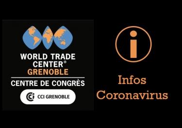 information Coronavirus Centre de Congrès WTC Grenoble